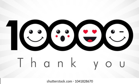 Thank you 10000 followers numbers. Congratulating black and white thanks, image for net friends in 2 two colors, customers 10 000 likes. Round isolated smiling people faces