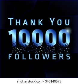 Thank you 10000 followers pixelated numbers. Vector congratulating thanks colored card for network friends, shining pixels. Ten thousand likes abstract celebrating picture, dark background, greetings.