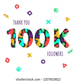 Thank you 100000 followers numbers postcard. Congratulating gradient flat style 100k thanks image vector illustration isolated white background. Gradient template for internet media and social network