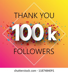 Thank you, 100k followers. Spectrum card with confetti for social network. Vector background.