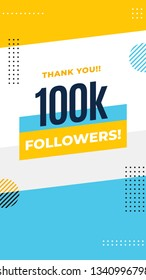 Thank you 100k followers story post background template design. flyer banner for celebrating many followers in online social media platform. Minimal modern abstract vector style.