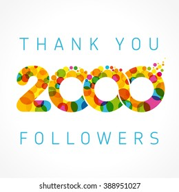Thank you 2000 followers numbers. Congratulating multicolored thanks image for net friends likes, % percent off discount, colored round bubbles. Abstract celebrating picture, pixel pattern, greetings.
