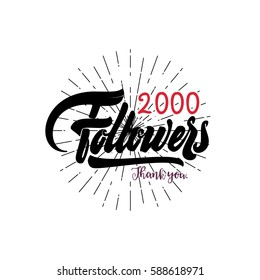 Thank you 2000 followers poster. You can use social networking. Web user celebrates a large number of subscribers or followers.
