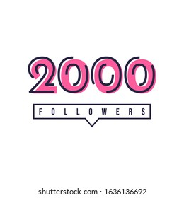 Thank You 2000 Followers Template Design Hand drawn. Vector Eps 10