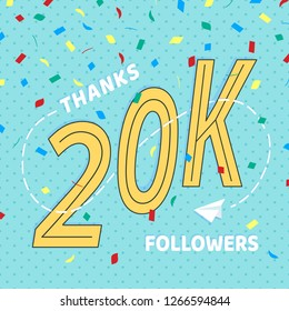 Thank you 20000 followers numbers postcard. Congratulating retro flat style design 20k thanks image vector illustration isolated on confetti background. Template for internet media and social network.