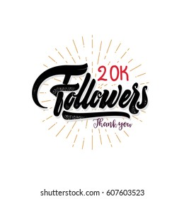 Thank you 20000 followers poster. You can use social networking. Web user celebrates a large number of subscribers or followers.