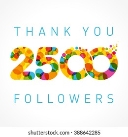 Thank you 2500 followers numbers. Congratulating multicolored thanks image for net friends likes, % percent off discount, colored round bubbles. Abstract celebrating picture, pixel pattern, greetings.