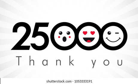 Thank you 25000 followers numbers. Congratulating black and white networking thanks, net friends image in two 2 colors, customers 25 000 likes, or % percent off discount. Round isolated smiling people