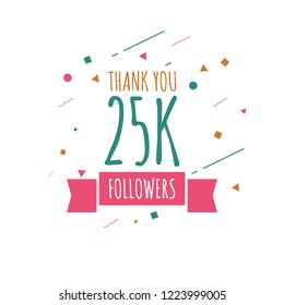 Thank you 25k followers design template. Vector eps 10