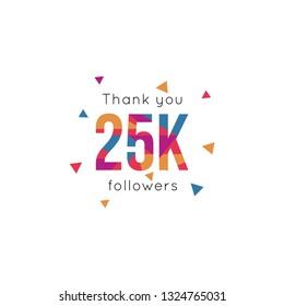 Thank you 25k followers design template. Vector illustration eps 10