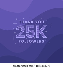 Thank you 25K followers, Greeting card template for social networks.
