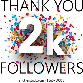Thank you, 2k followers. Card with colorful confetti for social network. Vector background.