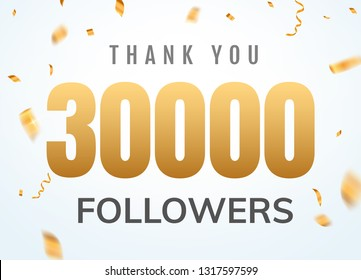 Thank you 30000 followers design template social network number anniversary. Social users golden number friends thousand celebration.