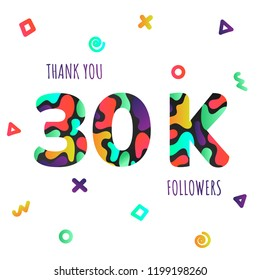 Thank you 30000 followers numbers postcard. Congratulating gradient flat style gradient 30k thanks image vector illustration isolated  white background. Template for internet media and social network.