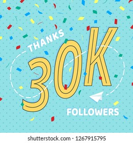 Thank you 30000 followers numbers postcard. Congratulating retro flat style design 30k thanks image vector illustration isolated on confetti background. Template for internet media and social network.