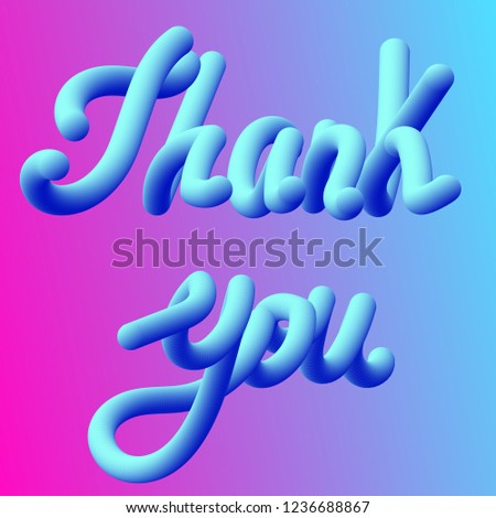 Thank you , 3D lettering, handwritten blue text on a gradient background. Greeting card