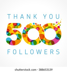 Thank you 500 followers numbers. Congratulating multicolored thanks image for net friends likes, % percent off discount, colored round bubbles. Abstract celebrating picture, pixel pattern, greetings.