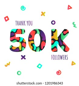 Thank you 50000 followers numbers postcard. Congratulating gradient flat style gradient 50k thanks image vector illustration isolated  white background. Template for internet media and social network.