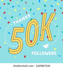 Thank you 50000 followers numbers postcard. Congratulating retro flat style design 50k thanks image vector illustration isolated on confetti background. Template for internet media and social network.
