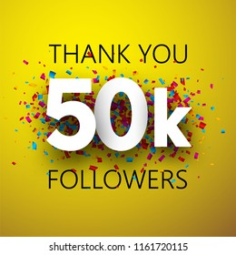 Thank you, 50k followers. Card with colorful confetti for social network. Vector background.