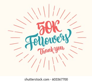 Thank You 50k followers lettering banner. Vector illustration.