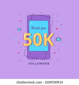 Thank you 50K followers vivid card. Template for Social Network. Memphis style message for subscribers. Vector illustration.