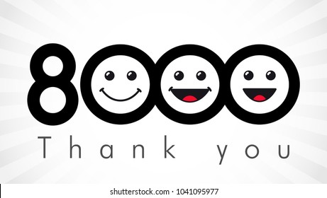 Thank you 8000 followers numbers. Congratulating black and white thanks, image for net friends in two 2 colors, customers likes, % percent off discount. Round isolated emoji smiling people faces.