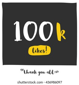 Thank You All For 100k Likes! (Vector Design Template For Social Networks Thanking a Large Number of Subscribers or Followers)