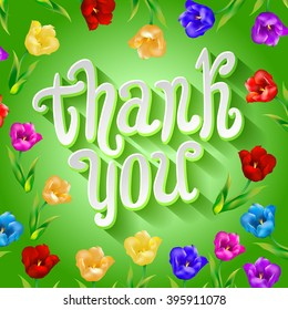 Thank you! Bright cartoon card made of flowers and butterflies. Floral background in summer colors art