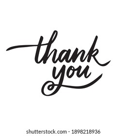 Thank You Calligraphy Handwritten with brush  Use on cards, banner, poster, sticker, packaging and other suitable place.