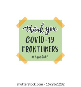 Thank you covid-19 frontliners. Thank you message on memo note. Hand lettering illustration. Handwritten modern brush calligraphy.