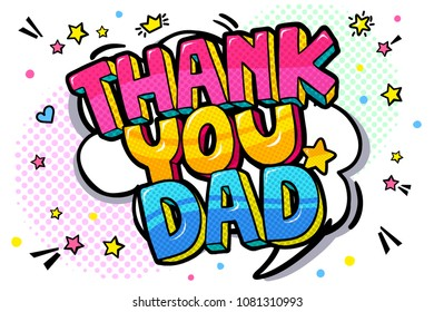 Thank you dad message in sound speech bubble. Sound bubble speech word cartoon expression vector illustration.