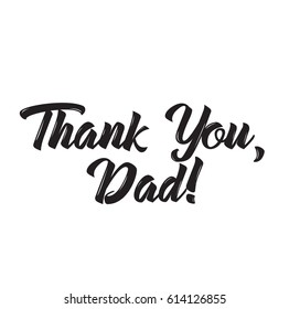 thank you dad, text design. Vector calligraphy. Typography poster. Usable as background.