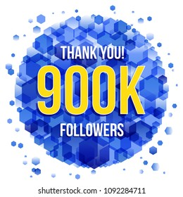 Thank you design template for social network and follower. 900K (nine hundreds thousand)