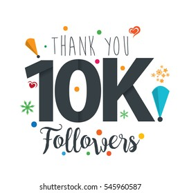 Thank you design template for social network and follower. Web user celebrates a large number of subscribers or followers. 10K Followers