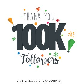 Thank you design template for social network and follower. Web user celebrates a large number of subscribers or followers. 100K Followers