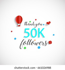 Thank you design template for social network and follower. Web user celebrates a large number of subscribers or followers. 50K Followers
