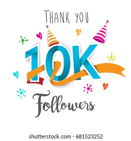 Thank you design template for social network and follower. Web user celebrates a large number of subscribers or followers. 10K Followers isolated on white background