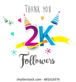 Thank you design template for social network and follower. Web user celebrates a large number of subscribers or followers. Thanks for 2K followers