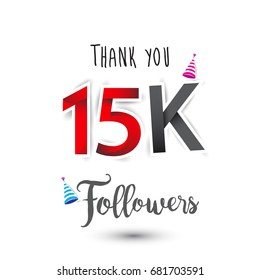 Thank you design template for social network and follower. Web user celebrates a large number of subscribers or followers. Thanks for 15K followers