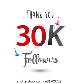 Thank you design template for social network and follower. Web user celebrates a large number of subscribers or followers. Thanks for 30k followers