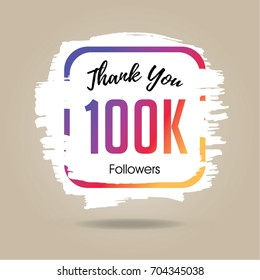 Thank you design template for social network and follower. 100K Followers