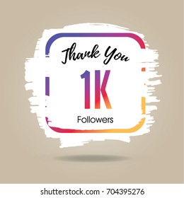Thank you design template for social network and follower. 1K Followers