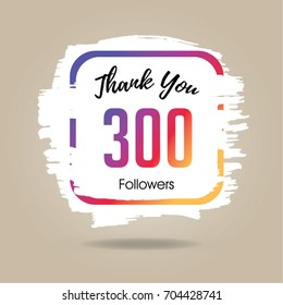 Thank you design template for social network and follower. 300 Followers