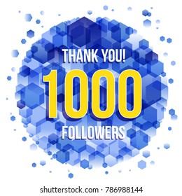 Thank you design template for social network and follower. 1000 Followers