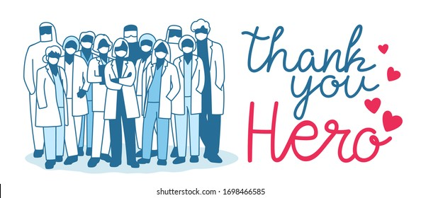 Thank you doctor, Nurses, Medical Personnel Team and all healthcare heroes for fighting the coronavirus. You can use this design for sticker, t-shirt, website and  print. Vector illustration