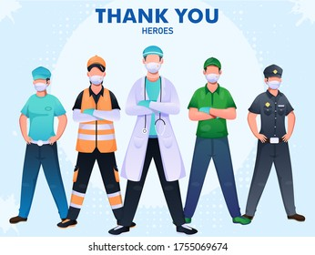 Thank You To Doctor, Police, Workers Heroes For Fighting From Coronavirus (Covid-19).
