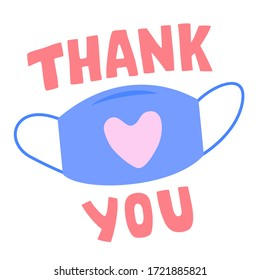 Thank you - Doctors and Nurses - gratitude to medical workers - sticker or badge design, face mask and text lettering with love sign