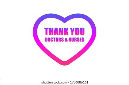 VIELEN DANK AN IHNEN, DOKTORS & NURSES, violett rosa Text in Herzform Symbol. Vielen Dank an Ärzte und Krankenschwestern, die in den Krankenhäusern arbeiten und den Coronavirus covid-19 bekämpfen.