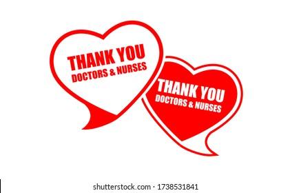 VIELEN DANK AN IHNEN: DOKTORS & NURSES, Text in Herzform Sprachsymbol. Vielen Dank an Ärzte und Krankenschwestern, die in den Krankenhäusern arbeiten und den Coronavirus covid-19, Vektor Illustrationspapier Stil zu bekämpfen.